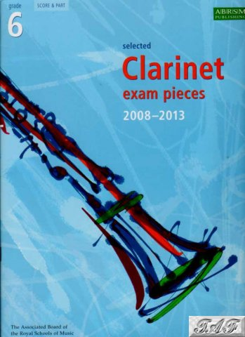 ABRSM Clarinet grade 6 2008 to 2013 score and part