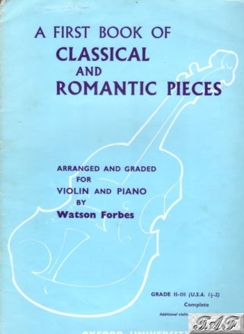A first book of Classical and Romantic Pieces Violin
