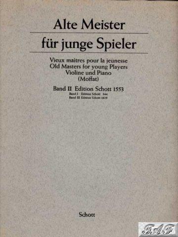 Alte Meister fur junge spieler band 2 for violin Arr Moffat Schott 1553