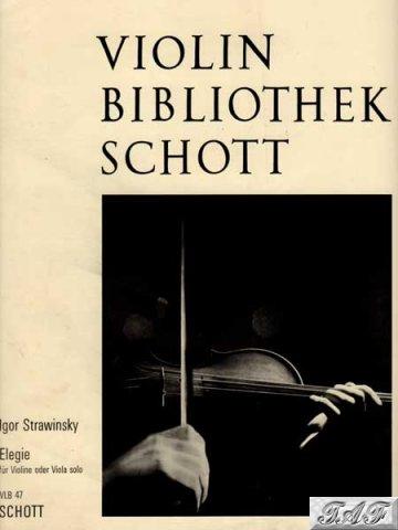 Strawinsky Elegie violin Bibliothek Schott 47