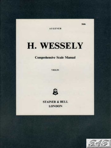 Wessely Violin Comprehensive Scale Manual  Augener 5686