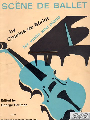 Beriot Scene de Ballet op 100 violin and piano Theodore