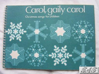 Carol gaily carol